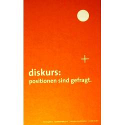 Diskurs: Positionen sind gefragt. Von Leonhard Dobusch (2004).