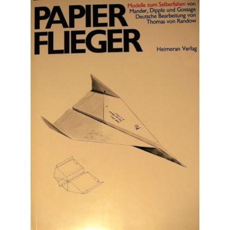 Papierflieger. Von Jerry Mander (1969).