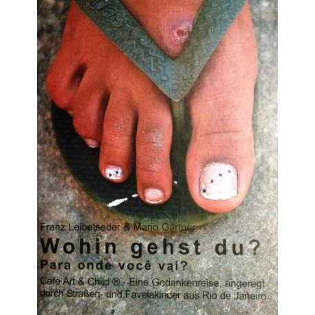 Wohin gehst du? Von Franz Leibetseder (2006).