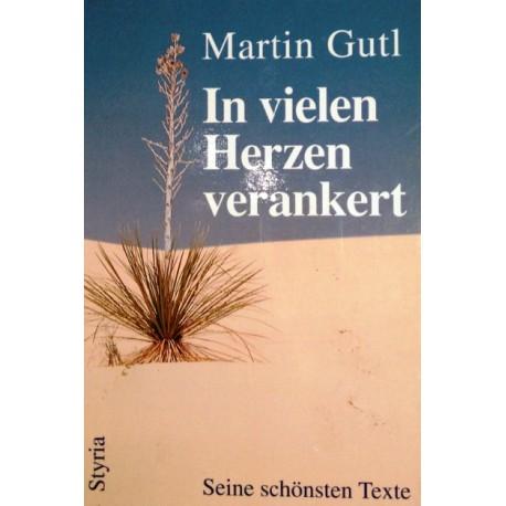 In vielen Herzen verankert. Von Martin Gutl (1997).
