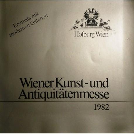 Wiener Kunst- und Antiquitätenmesse 1982. Von: Hofburg Wien (1982).