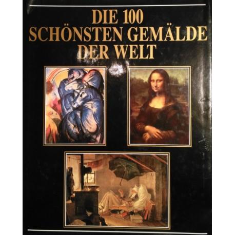 Die 100 schönsten Gemälde der Welt. Von Albert Schug (1990).