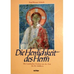 Die Herrlichkeit des Herrn. Von Paul-Werner Scheele (1990).