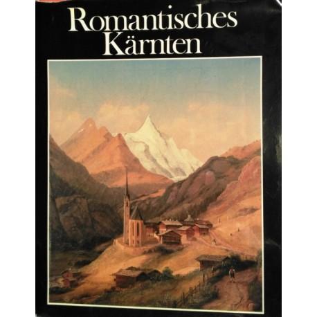 Romantisches Kärnten. Von Anton Kreuzer (1977).