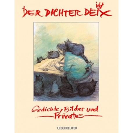 Der Dichter Deix. Von Manfred Deix (2006).