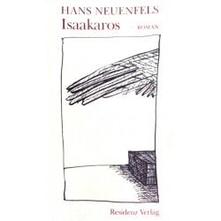 Isaakaros. Von Hans Neuenfels (1991).