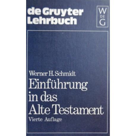 Einführung in das Alte Testament. Von Werner H. Schmidt (1989).