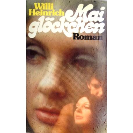 Maiglöckchen. Von Willi Heinrich (1965).