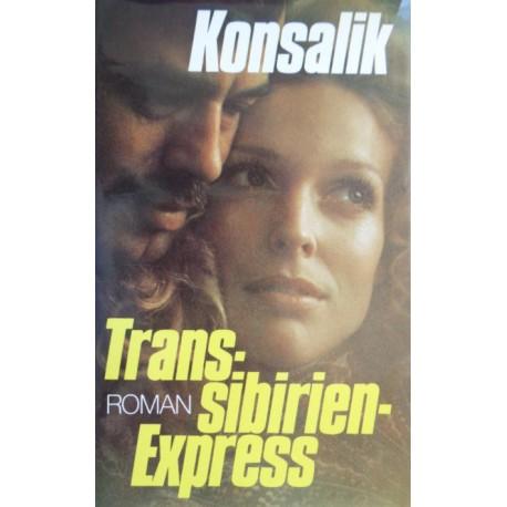 Trans-sibirien Express. Von Heinz G. Konsalik (1966).