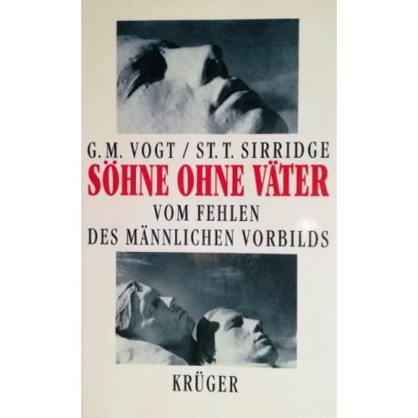 Söhne ohne Väter. Von Gregor M. Vogt (1991).