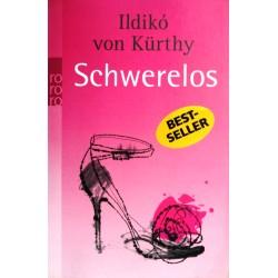 Schwerelos. Von Ildiko von Kürthy (2009).