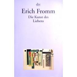 Die Kunst des Liebens. Von Erich Fromm (1995).