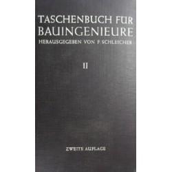 Das Taschenbuch für Bauingenieure 2. Von F. Schleicher (1955).