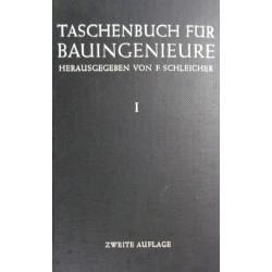Das Taschenbuch für Bauingenieure 1. Von F. Schleicher (1955).