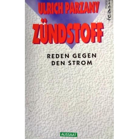 Zündstoff. Von Ulrich Parzany (1994).