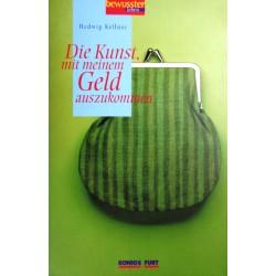Die Kunst, mit meinem Geld auszukommen. Von Hedwig Kellner (2002).