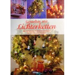 Gestalten mit Lichterketten. Von: Weltbild Verlag (2006).