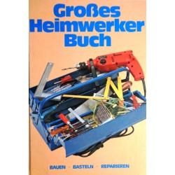 Großes Heimwerker Buch. Von Nicholas J. Frewing (1978).