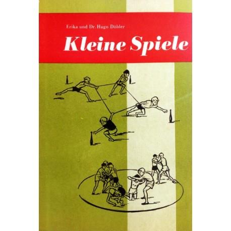 Kleine Spiele. Von Erika Döbler (1972).