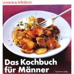 Das Kochbuch für Männer. Von: Neumann & Göbel Verlag (2001).