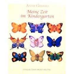Meine Zeit im Kindergarten. Von Anne Geddes.