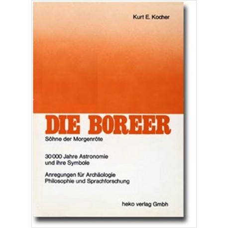 Die Boreer. Von Kurt E. Kocher (1979).