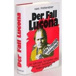 Der Fall Lucona. Von Hans Pretterebner (1988).