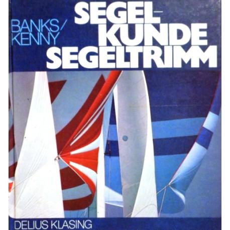 Segelkunde Segeltrimm. Von Bruce Banks (1979).
