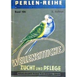 Wellensittiche. Perlen-Reihe Band 106. Von Xaver Bihalie (1965).