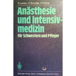Anästhesie und Intensivmedizin für Schwestern und Pfleger. Von R. Larsen (1984).
