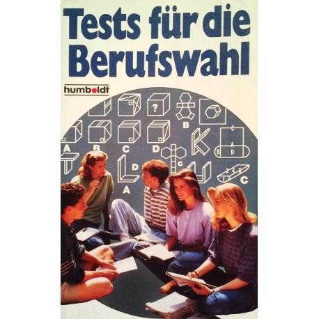 Tests für die Berufswahl. Von Ulrich Vohland (1990).