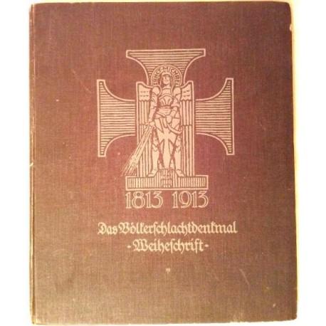 Das Völkerschlachtdenkmal. Von Dr. Alfred Spitzner (1913).