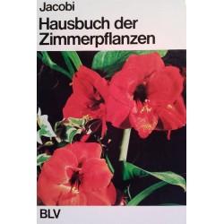 Hausbuch der Zimmerpflanzen. Von Karlheinz Jacobi (1971).