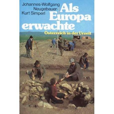 Als Europa erwachte. Österreich in der Urzeit. Von Johannes-Wolfgang Neugebauer (1979).