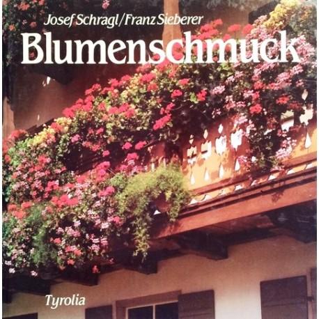 Blumenschmuck. Von Josef Schragl (1985).