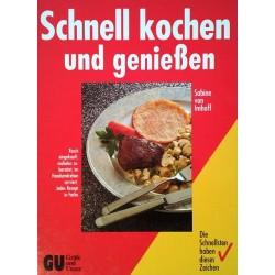 Schnell kochen und genießen. Von Sabine von Imhoff (1992).