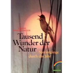 Tausend Wunder der Natur. Von Sabine Pfeifer-Smolik (1993).