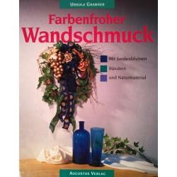 Farbenfroher Wandschmuck. Von Ursula Grabner (1994).