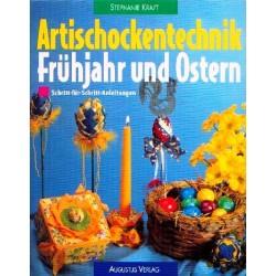 Artischockentechnik Frühjahr und Ostern. Von Stephanie Kraft (1997).