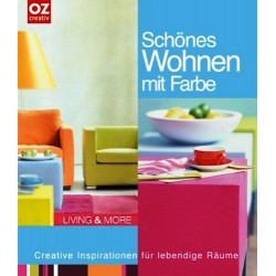 Schönes Wohnen mit Farbe. Von Peter Schönhut (2006).