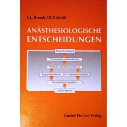 Anästhesiologische Entscheidungen. Von Lois L. Bready (1993).