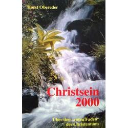 Christsein 2000. Von Horst Obereder (1995).