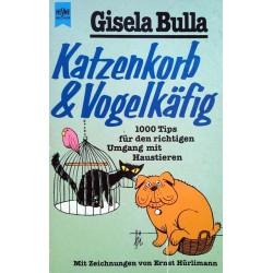 Katzenkorb und Vogelkäfig. Von Gisela Bulla (1983).