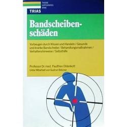 Bandscheibenschäden. Von Prof. Dr. med. Paultheo Oldenkott (1991).