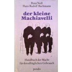 Der kleine Machiavelli. Von Peter Noll (1990).