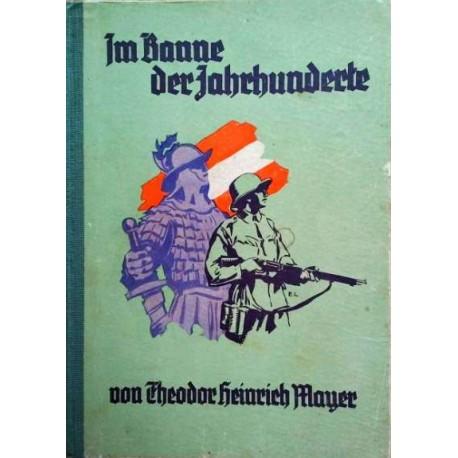 Im Banne der Jahrhunderte. Die Scharfenegger Chronik. Von Theodor Heinrich Mayer.