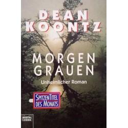Morgengrauen. Von Dean Koontz (1998).
