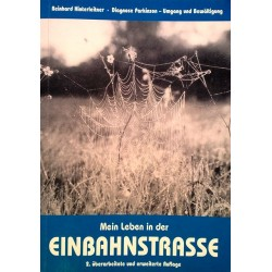 Mein Leben in der Einbahnstrasse. Von Reinhard Hinterleitner (1999).