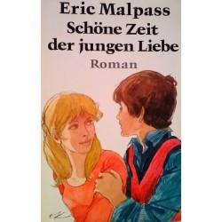 Schöne Zeit der jungen Liebe. Von Eric Malpass (1978).