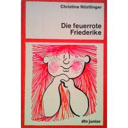 Die feuerrote Friederike. Von Christine Nöstlinger (1991).